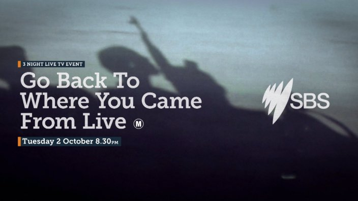 Go Back To Where You Came From Live