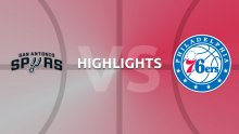 NBA Highlights - San Antonio Spurs v Philadelphia 76ers