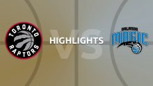 NBA Highlights - Toronto Raptors v Orlando Magic