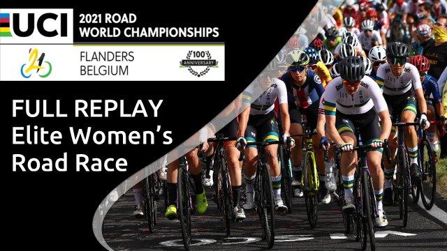 Full replay: UCI Road World Championships - Women's Elite Road Race