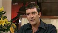 Interview with Antonio Banderas and Martin Campbell